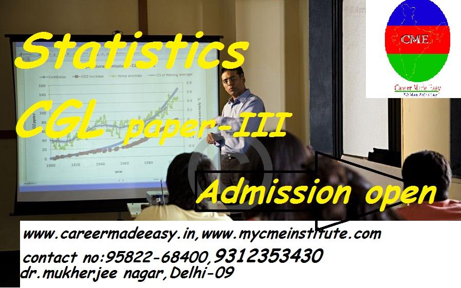 """SSC CGL paper -III Statistics Batch "" will start soon .                  Admission open  - by Career Made Easy 