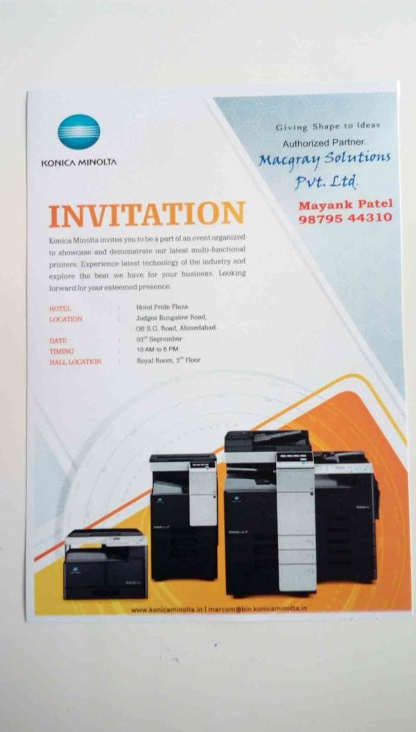 Dear Customer,  you are cordially invited LIVE DEMO for the year 2016 new konica Minolta models  colour and black and white copier machines at Ahmedabad Gujarat India ,  Thanks. Mayank Patel M. +91 9879544310 Macgray solutions pvt ltd.  - by Macgray Pvt  Ltd, Ahmedabad