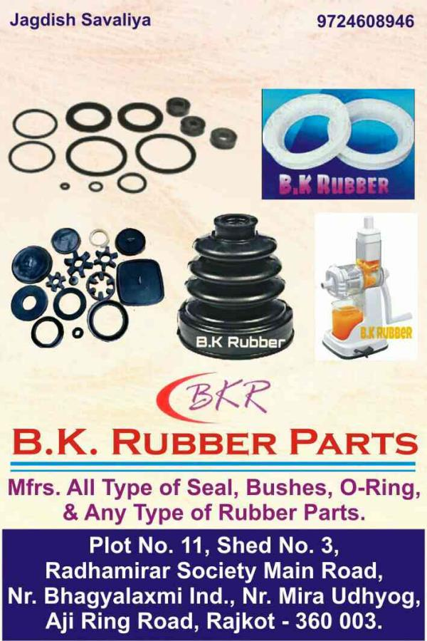 B K Rubber Parts is Rubber Ring Manufacturers in Rajkot. It's application for auto parts, Kitchenware etc.  => Long lasting => Premium quality goods  We are supplying in Ahmedabad, Surat, Vadodara.