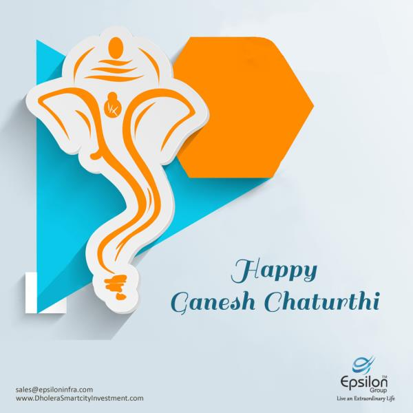 """#Lot of #Happiness and Lord Ganesha Blessings on th Ouspicious #occasion of """"Ganesh Chaturthi"""". #Epsilon - by Dholera Smart City Residential Plots, Ahmedabad"""