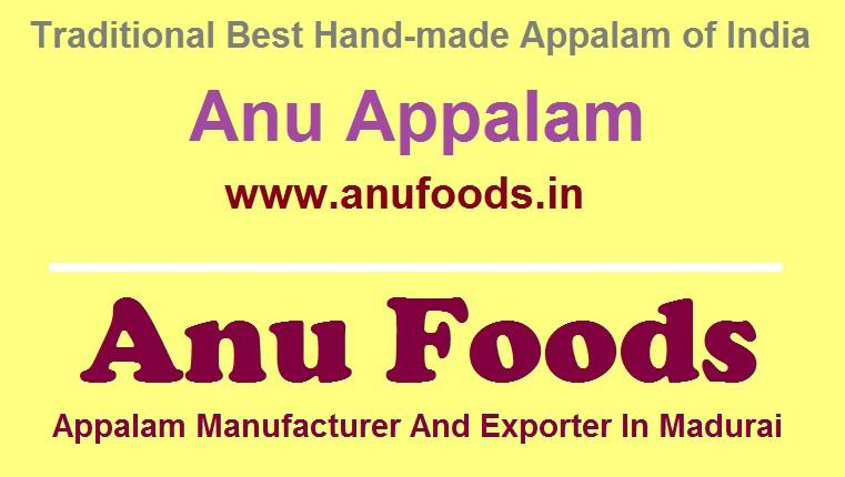 No 1 Appalam Brand Of India - Anu Appalam by Anufoods. The Top Handmade Appalam Manufacturers In Madurai. To know more, Visit our official Website - www.anufoods.in - by Anufoods - Appalam Manufacturer And Exporter In Madurai, Madurai