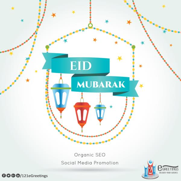 May Eid Brings joy, #Happiness & Luck in ur Life, My Warm Wishes on This Festival #OrganicSEO #SocialMediaPromotion #advertising #company  - by 121 E Greetings, Ahmedabad