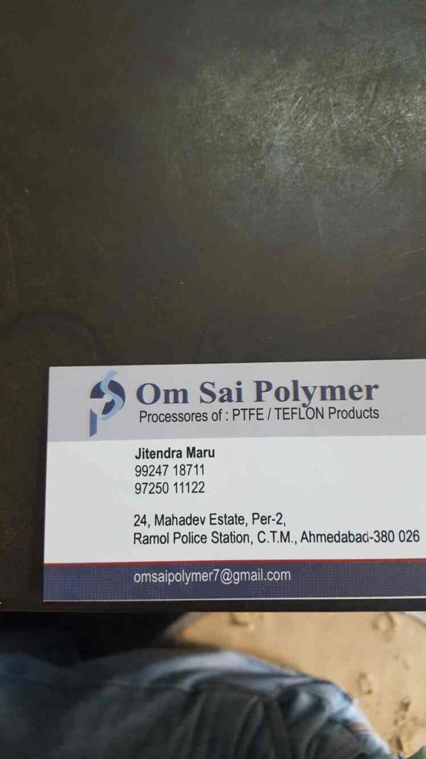 OM SAI POLYMER, AHMEDABAD, GUJARAT  Leading Teflon manufacturer in Ahmedabad