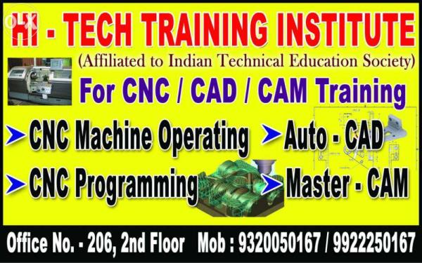 Training Institute for CAD/CAM/CNC in Thane Station West Area. At just 5 minutes of walking distance from Station. New Batches starting fro 20th September 2016. To know more and secure your admissions contact to our office at give address.  to know more click here http://www.justdial.com/Mumbai/Hi-tech-training-institute-%3Cnear%3E-Behind-nagrik-store-Thane-West/022PXX22-XX22-140113175743-W1W9_BZDET