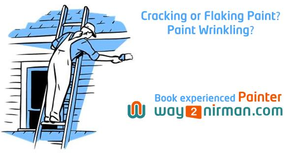 Cracking or flaking paint? paint wrinkling? - by Way2nirman Call 040-43434646, Hyderabad