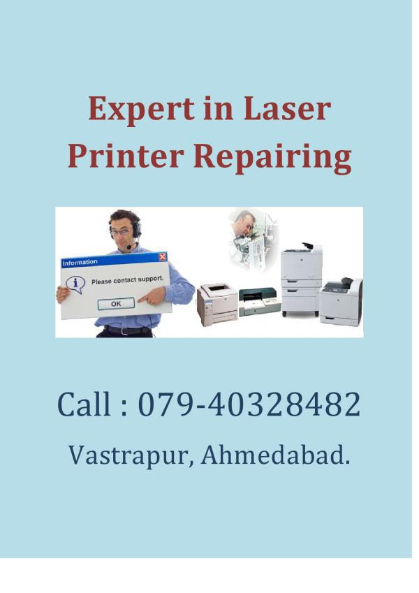 If you are looking for the printer repairing in Ahmedabad than you are at the right place LASER WORLD Provide you Printer repairing service in Vastrapur Satellite Ahmedabad.. - by Laser World, Ahmedabad